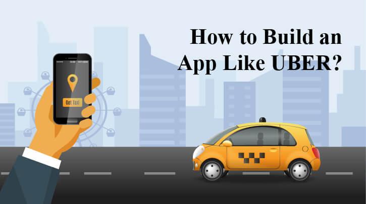 Build App Like Uber