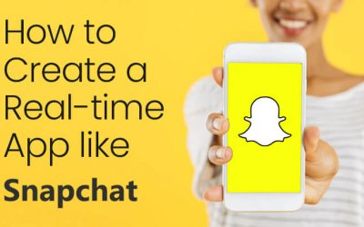 How to Develop an App Like Snapchat- Features, Functionality and Cost