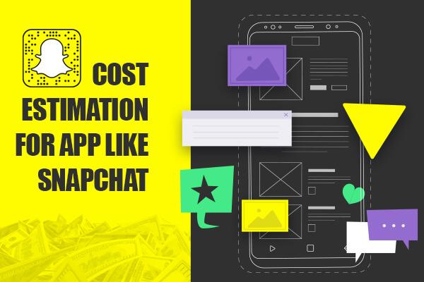 SnapChat App Cost Estimation