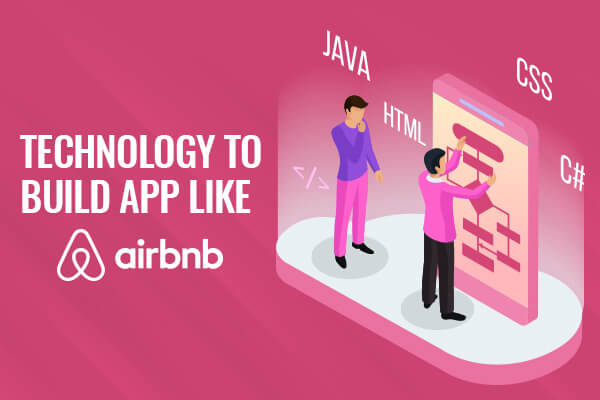 Technology to Develop Mobile App Like Airbnb