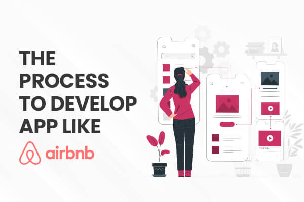 Airbnb App Development Process