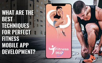 What are The Best Techniques for Perfect Fitness App Development?