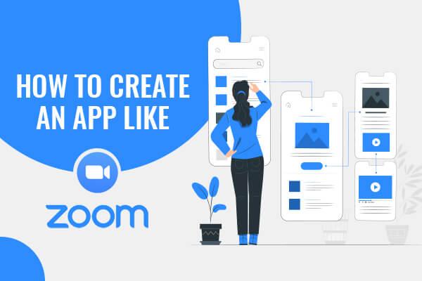 Zoom App Development