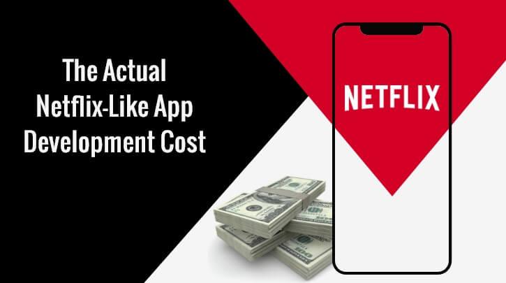 Netflix App Development Cost