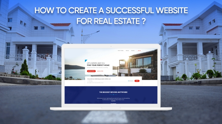 How to Develop a Property Website for Real Estate Business- Features, Planning and Cost Estimation
