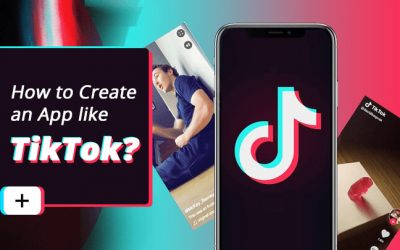 How to Develop Social Media App like TikTok- Advance Features, Development Phase, Cost
