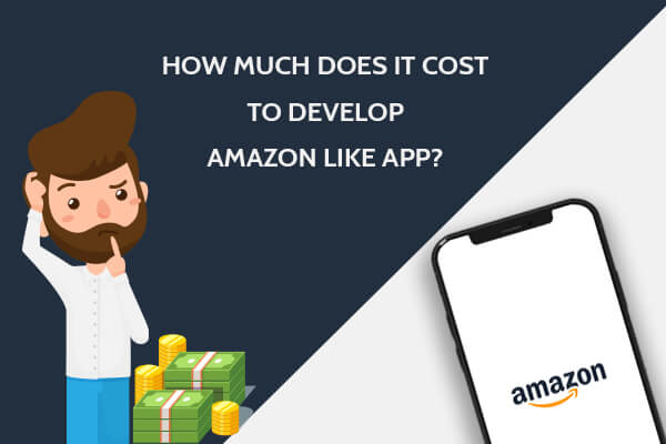 Cost to make a Amazon like App