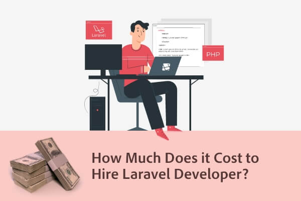 Actual Cost to Develop Laravel Development
