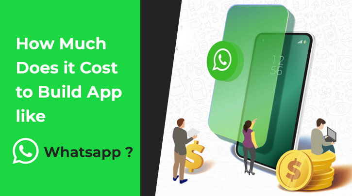 Cost to create app like whats app