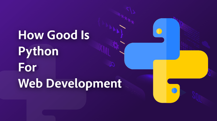 Why Is Python The Best Programming Language for Web Development?