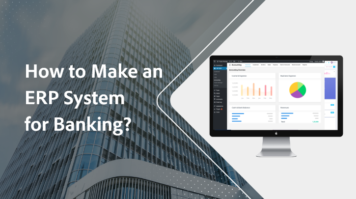 Build ERP Software for Banking and Finance