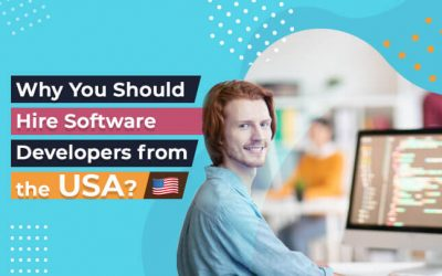 Why Hiring a Software Developer in the USA is Best From Elsewhere?